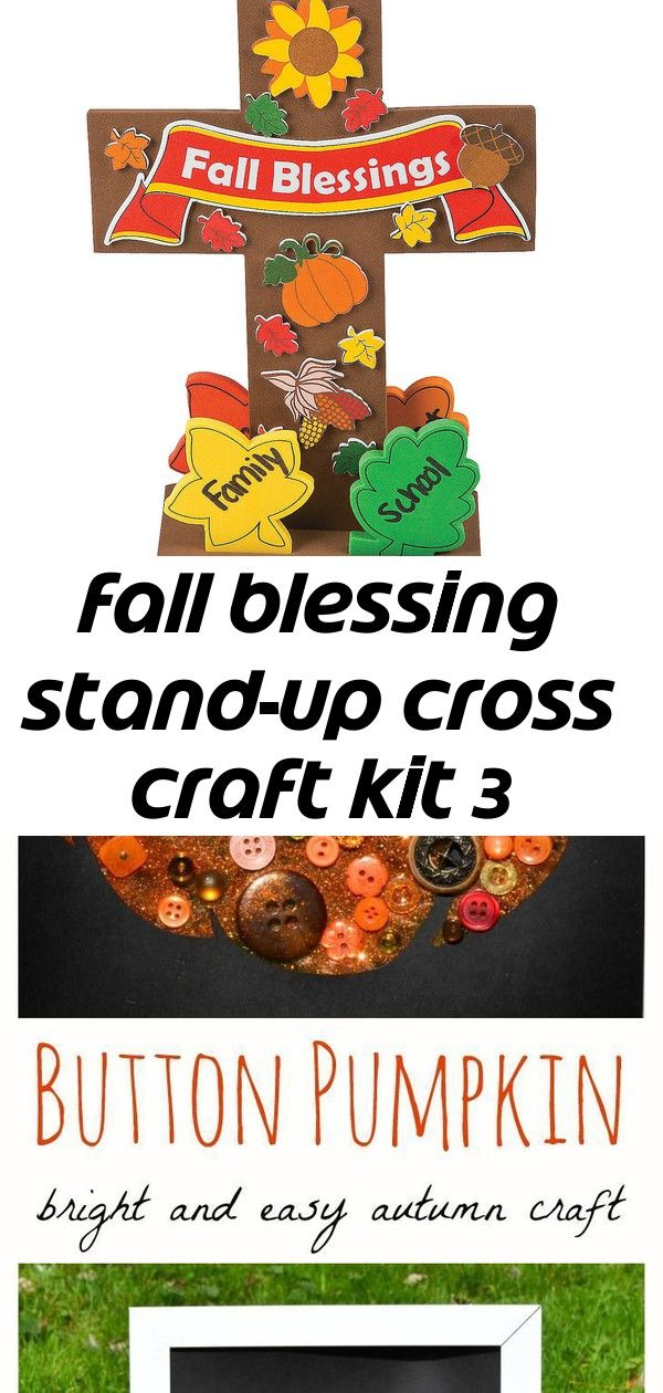 Fall blessing stand-up cross craft kit 3 Sunday School Button Pumpkin: Autumn Craft for Children Christmas Ornament Crafts | Oriental Trading Company