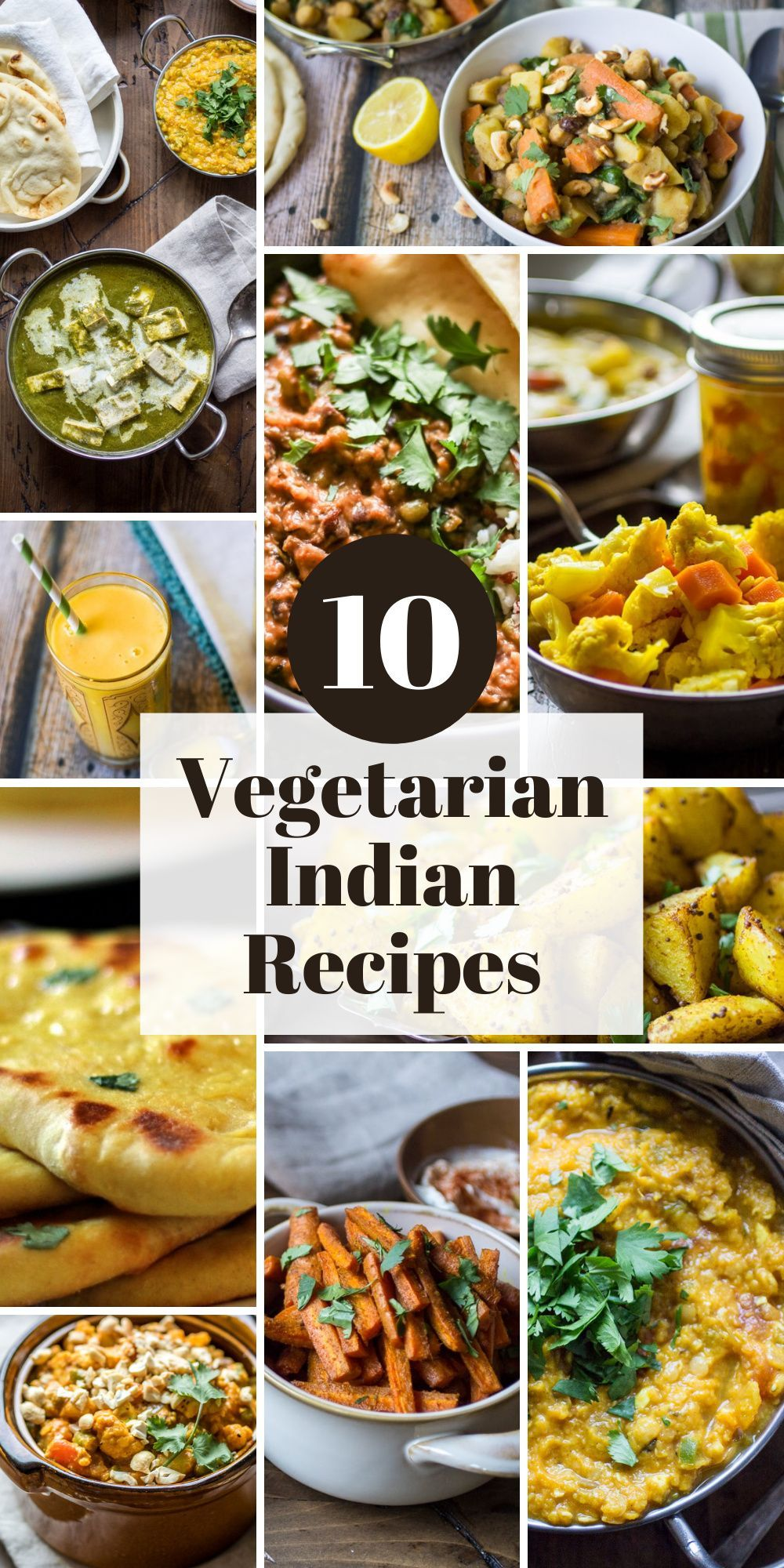 10 Vegetarian Indian Recipes To Make Again And Again The Wanderlust Kitchen Indian Food Recipes Vegetarian Indian Food Recipes Recipes