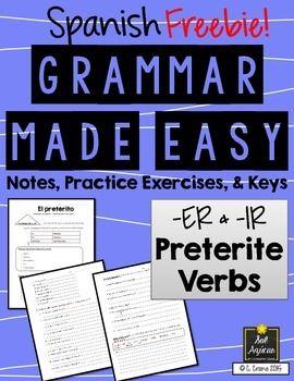 Spanish Grammar Made Easy - Preterite -er & -ir regular verbs ...