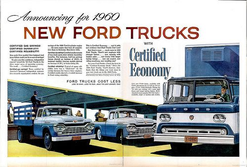 Advertisements For The 1960 Ford New Car Lineup With Images Vintage Pickup Trucks Ford Trucks Vintage Trucks