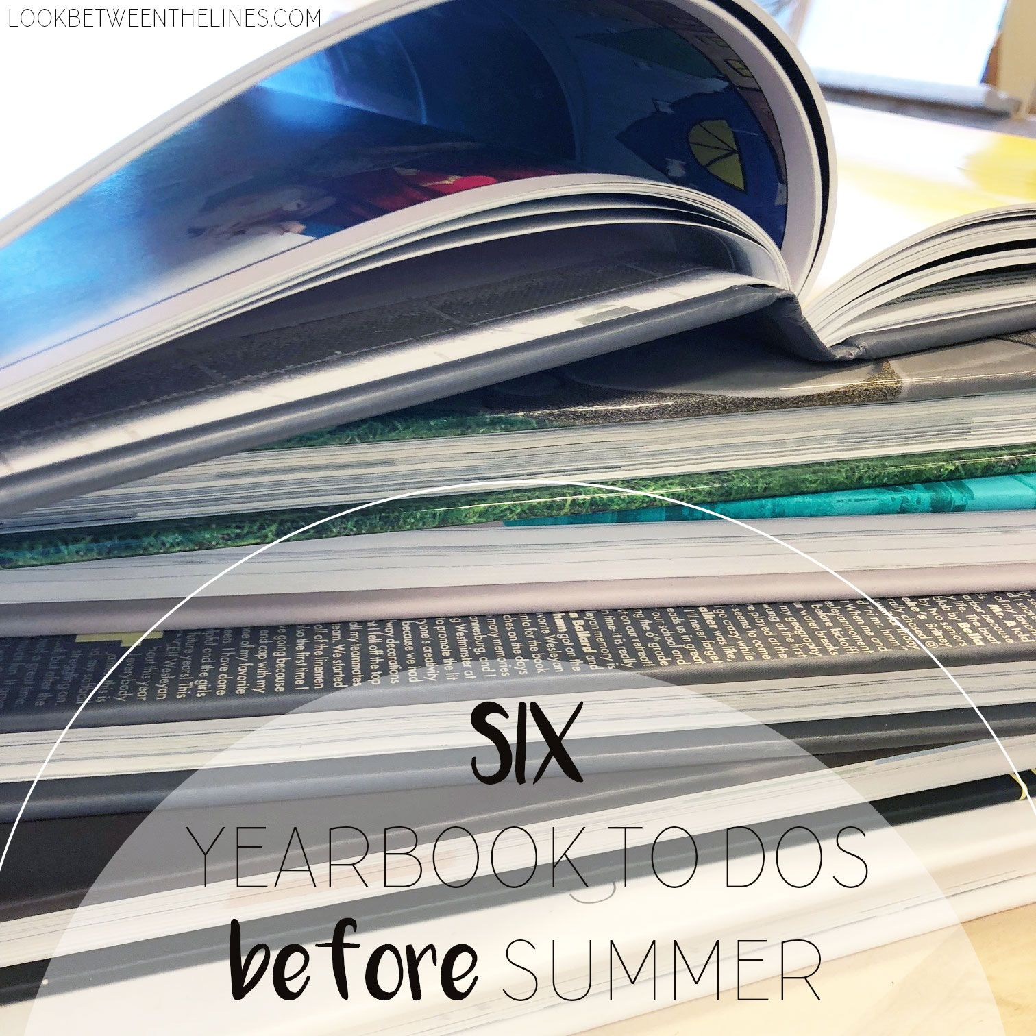 yearbook to dos before you leave for summer yearbooks art