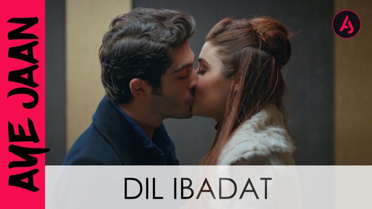 Dil Ibadat | Hayat and Murat | Most Touching Sad Song - YouTube
