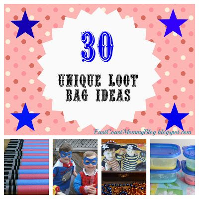 East Coast Mommy: 30 {Unique} Loot Bag Ideas or Party Favors Bags