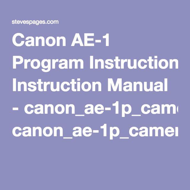 Canon Ae Program Instruction Manual  CanonAePCameraPdf