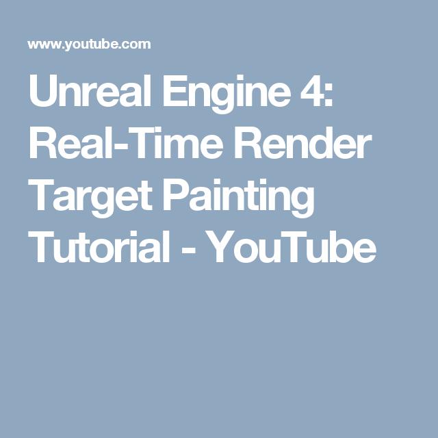 Unreal Engine 4: Real-Time Render Target Painting Tutorial