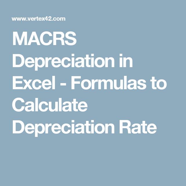 Macrs Depreciation In Excel Formulas To Calculate Depreciation