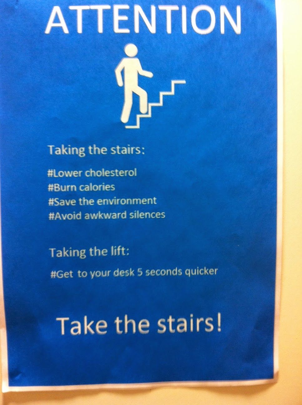 take the stairs poster Google Search Take the stairs