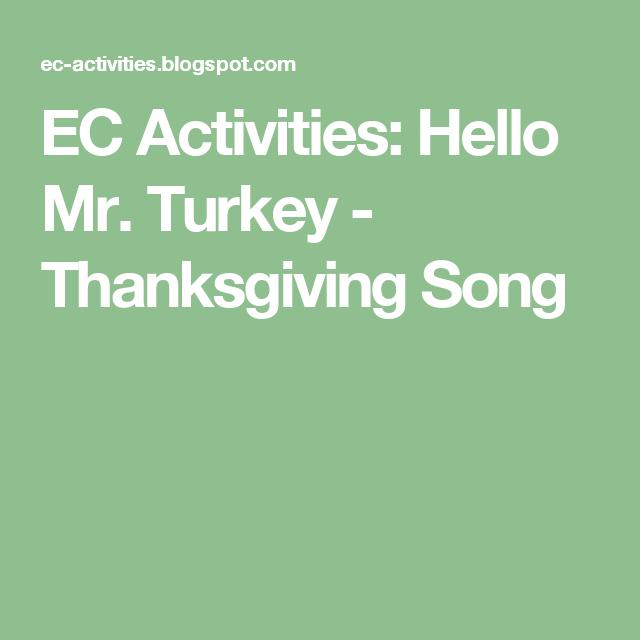 EC Activities: Hello Mr. Turkey - Thanksgiving Song
