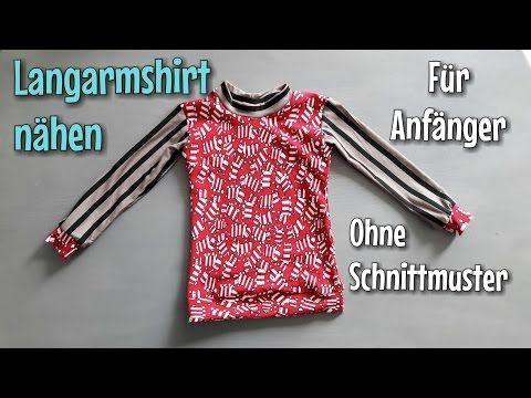 Langarmshirt nähen - Für Anfänger - OHNE Schnittmuster - Nähtinchen ...