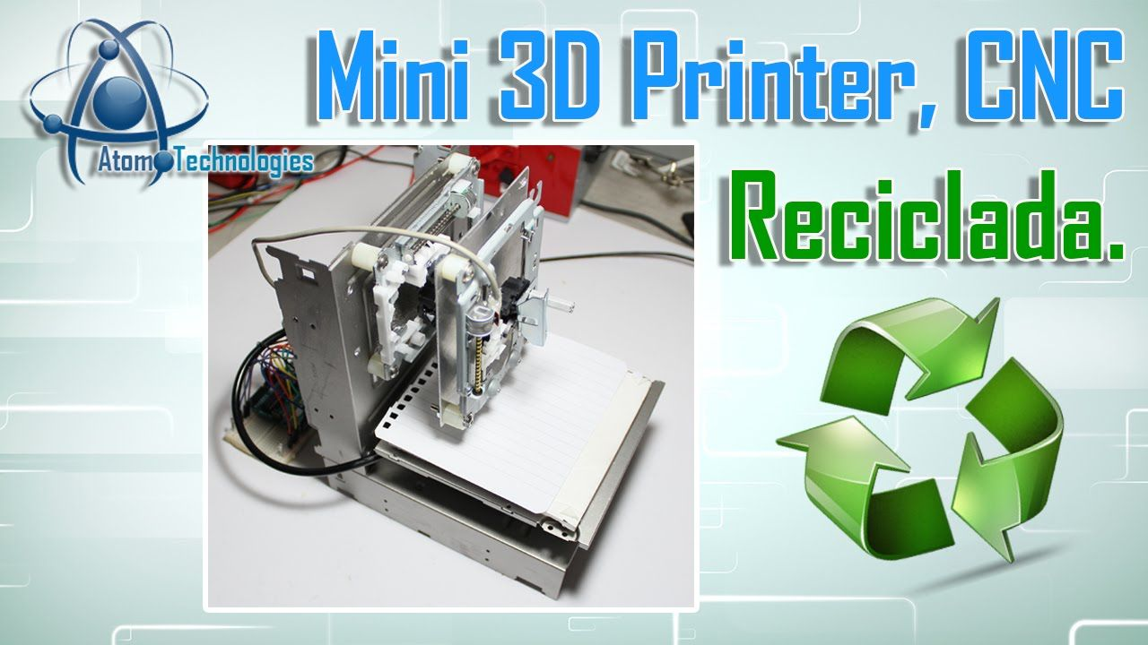 Mini 3D Printer CNC reciclada con CD-Roms y Arduino Parte 01(Arduino DIY...