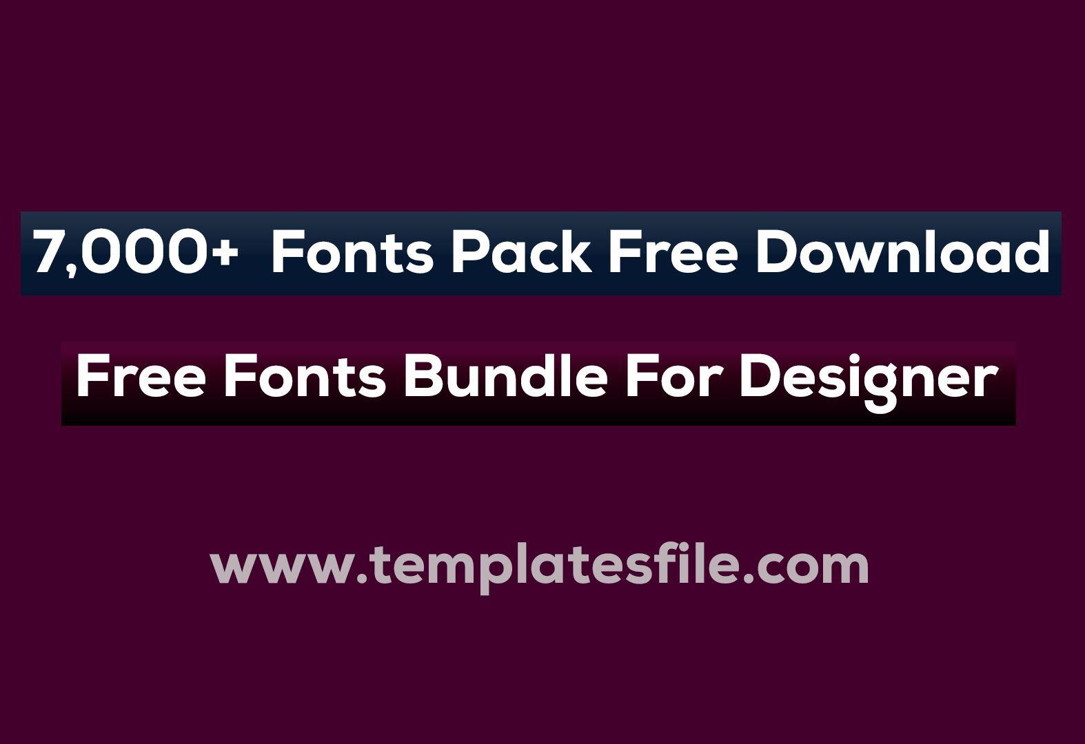 Download 7,000+ Fonts Pack Free Download | Free Fonts Bundle For ...