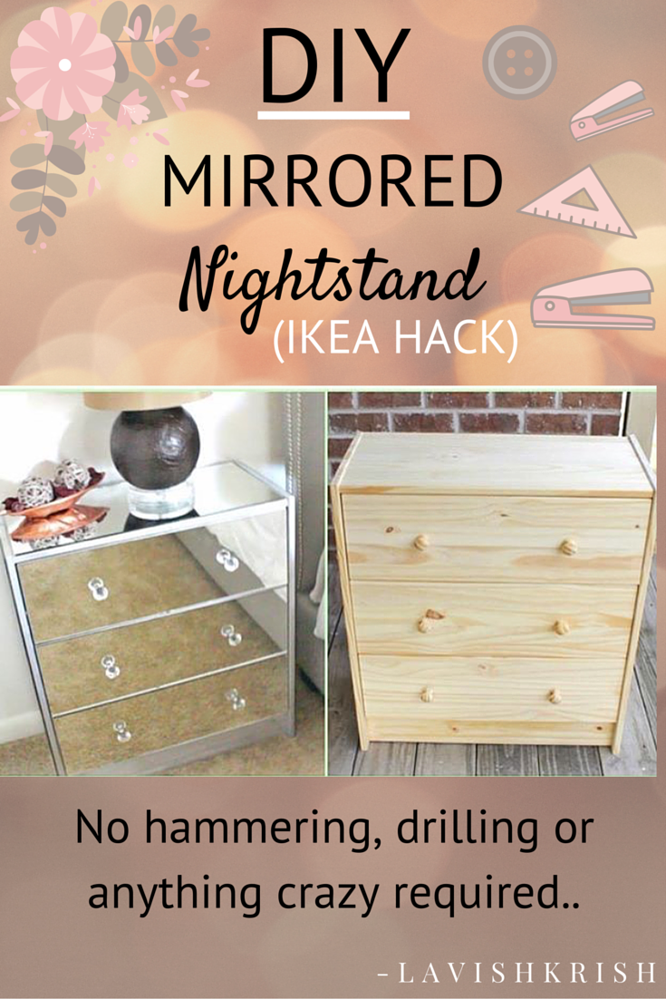 ikea mirrored furniture makeup organizer no hammering drilling or anything crazy required pinterest lavishkrish mirror dresser diy mirrored nightstand decor my house diy diy mirror