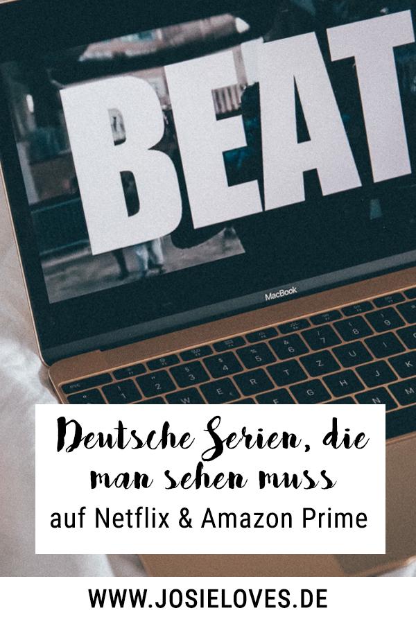 Zwei deutsche Serien, die man unbedingt gesehen haben ...