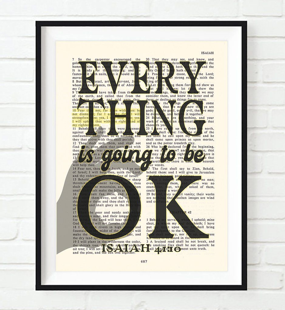 Photo of Everything Is Going To Be OK – Isaiah 41:10 Bible Verse Page Christian Art Print