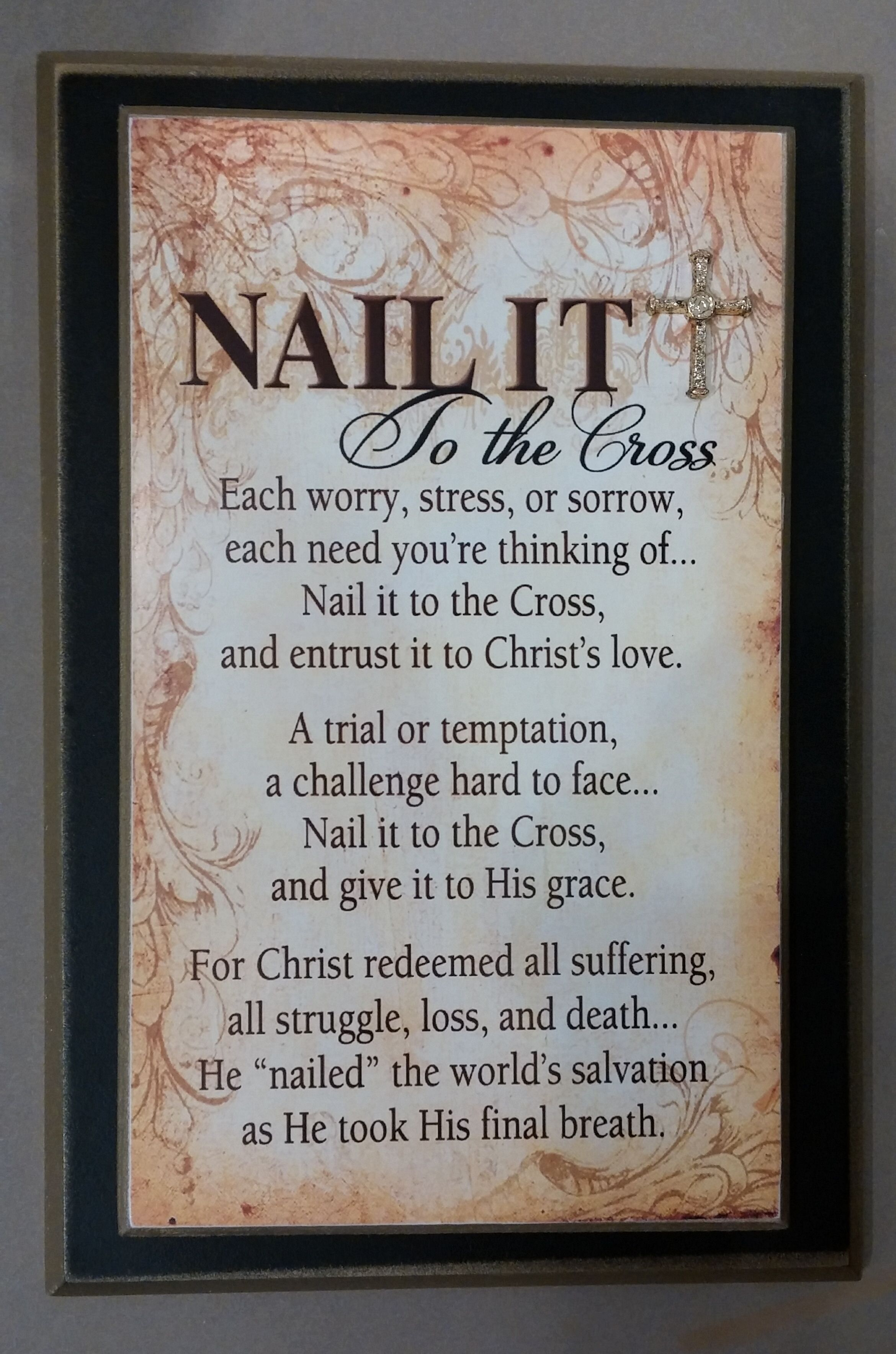 Are you a worrier? Read the words on this Nail it to the cross ...