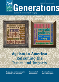 Ageism in America: Reframing the Issues and Impacts - American Society on Aging Health care