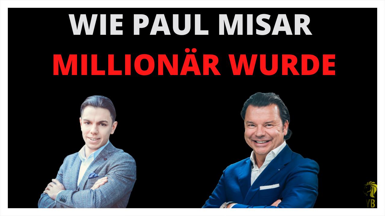 Immobilienmillionar Paul Misar Enthullt Wie Er Reich Geworden Ist Interview Finanzielle Freiheit Reich Werden