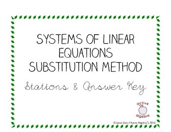 Systems of Equations - Substitution Method STATIONS