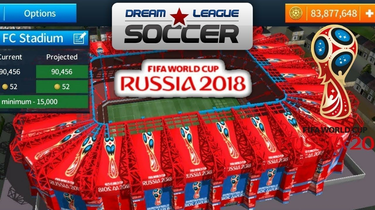Change Stadium Of Dls 2018 Fifa World Cup Russia Word Cup Fifa World Cup Fifa