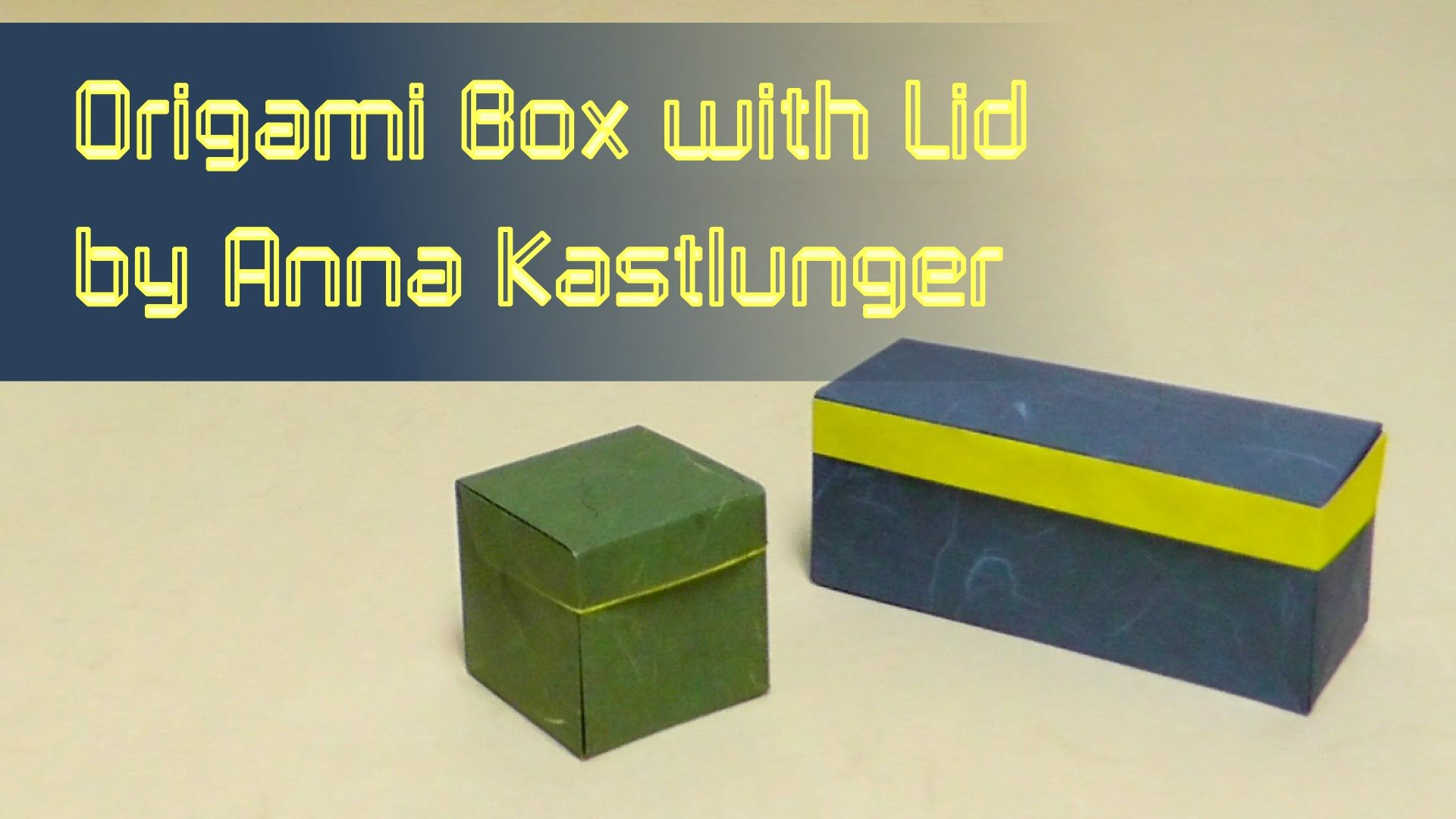origami tutorial box with lid from a single sheet anna