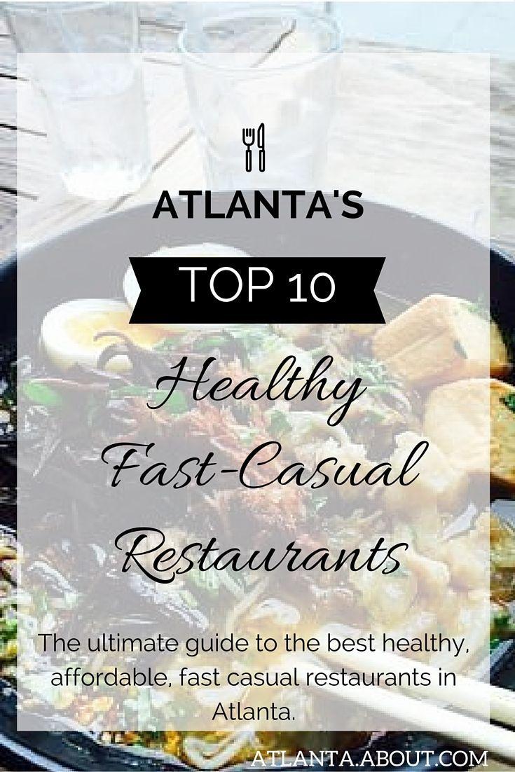 Atlantas top 12 healthy fastcasual restaurants atlanta