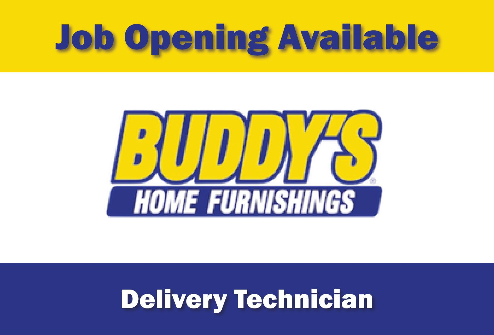 Now Hiring Delivery Technician Company Buddy S Home Furnishings Location Cullman Al The Delivery Technician Helps Maintain Th Job Cullman Job Opening