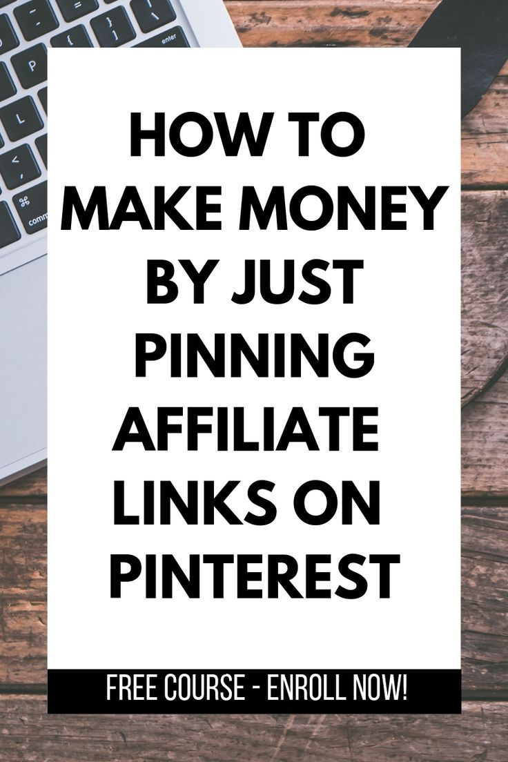 30 Ways To Make Your Home Pinterest Perfect: Learn How To Pin Affiliate Links On Pinterest The Right Way To Earn Money From Home And Move