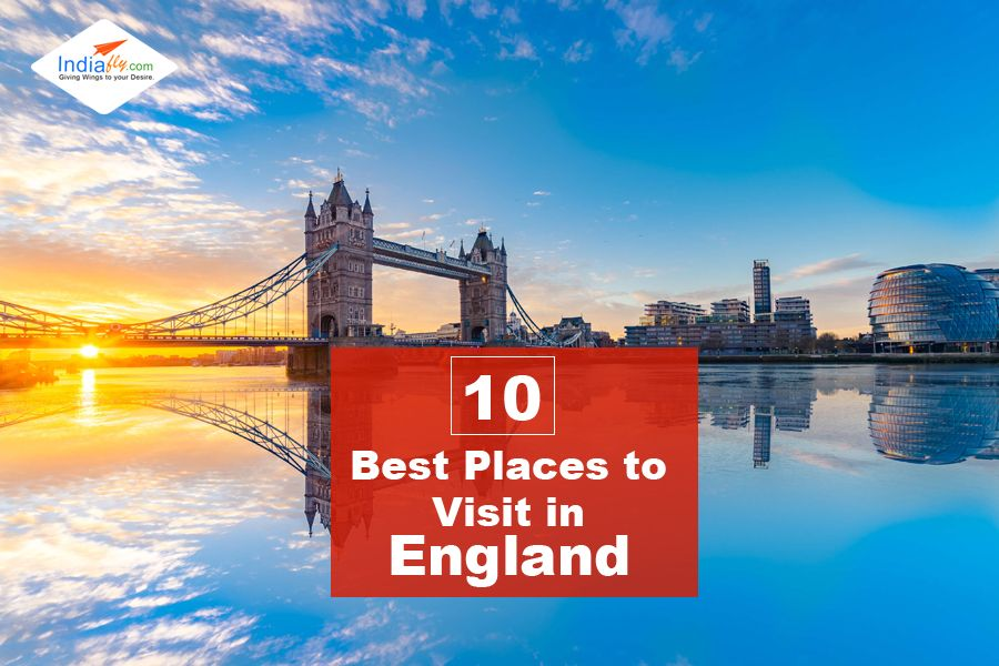 The 19 Prettiest And Best Places To Visit In England Visiting
