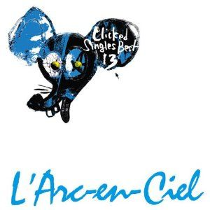 L'Arc~en~Ciel - Clicked Single Best 13 Available for free and legal download through Freegal Music! http://eodls.freegalmusic.com/homes/index #LibraryFreeSpot