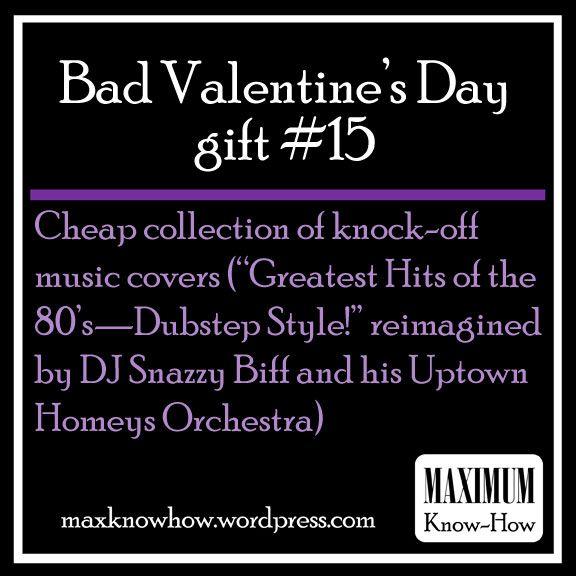 Bad Valentine's Day gift ideas