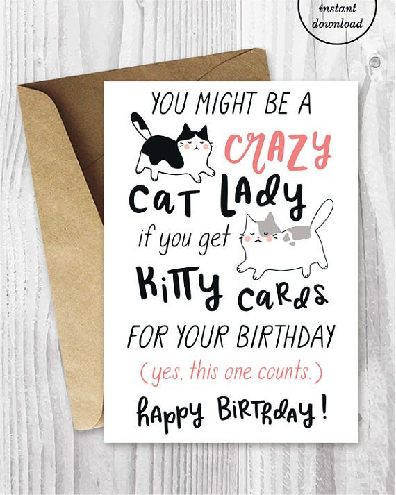 Funny Birthday Cards For Her Instant Download Crazy Cat Lady Printable Friend F