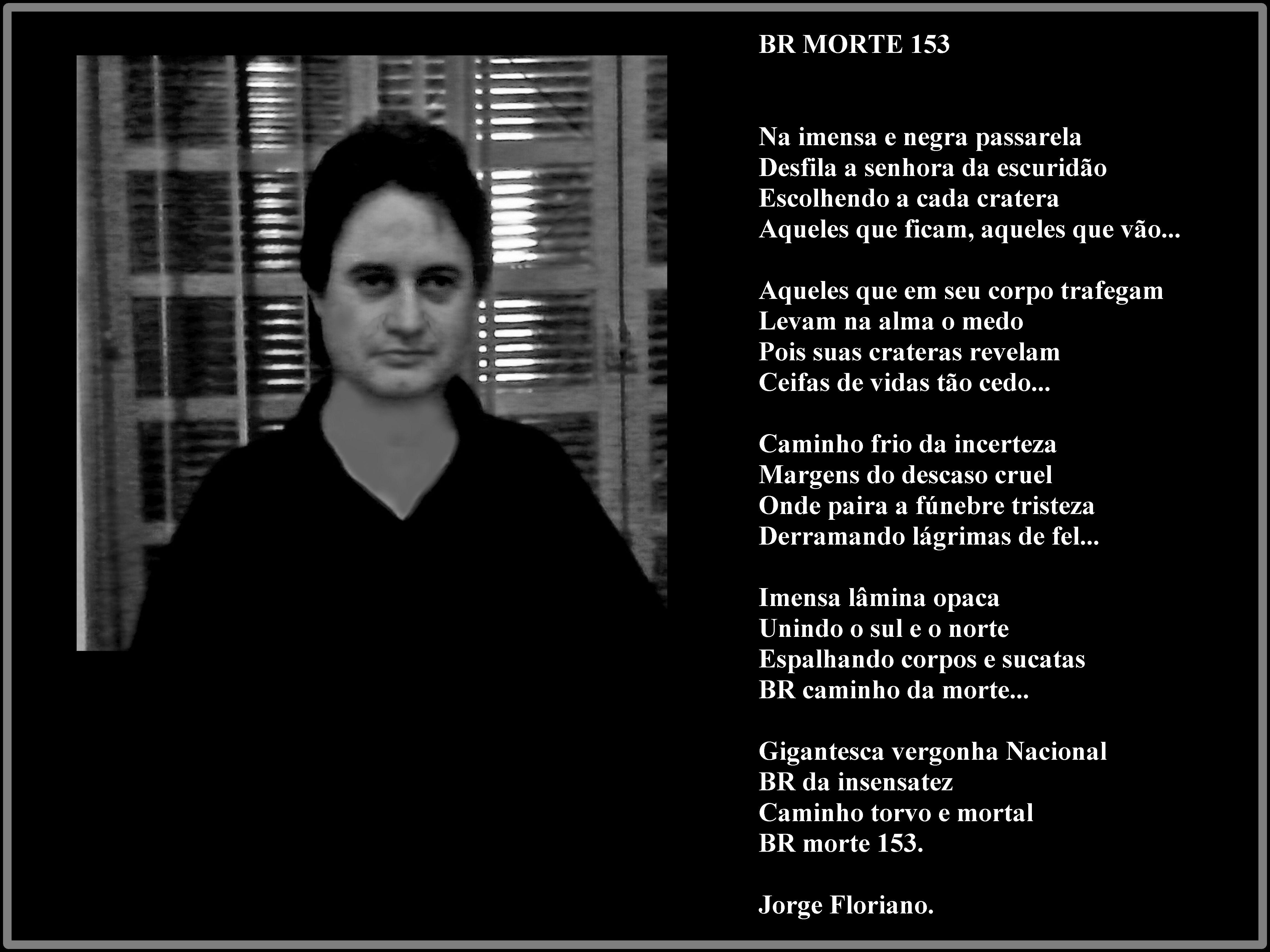 JORGE FLORIANO: BR MORTE 153