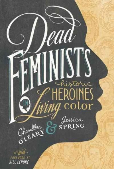 Dead Feminists: Historic Heroines in Living Color | Rosie the ...
