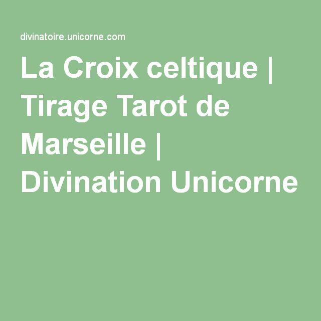 La Croix celtique   Tirage Tarot de Marseille   Divination Unicorne ... 63d8488d9f58