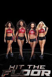 Hit The Floor Poster Shows