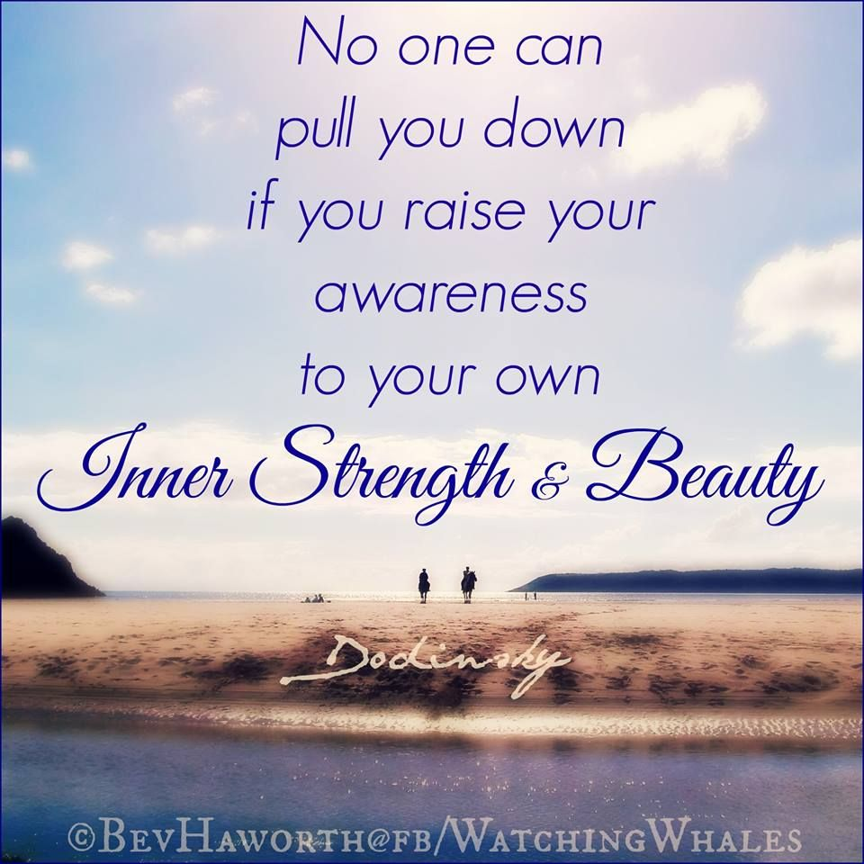 Quotes About Strength And Beauty Recognize Your Own Inner Strength And Beauty  Quotes For
