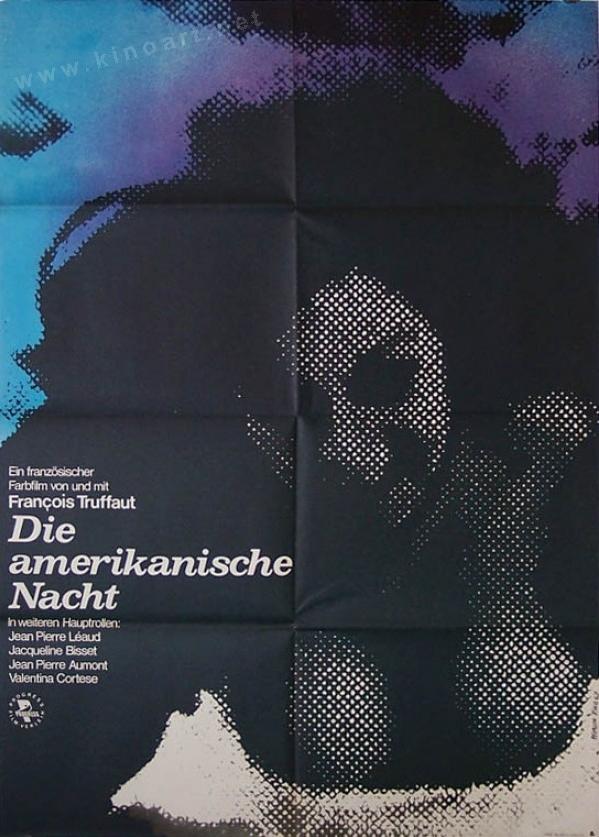 German movie poster by Pflaum, 1 9 7 5, Die Amerikanische Nacht (La Nuit Americaine). Movie by Francois Truffaut with Jacqueline Bisset. #NouvelleVague