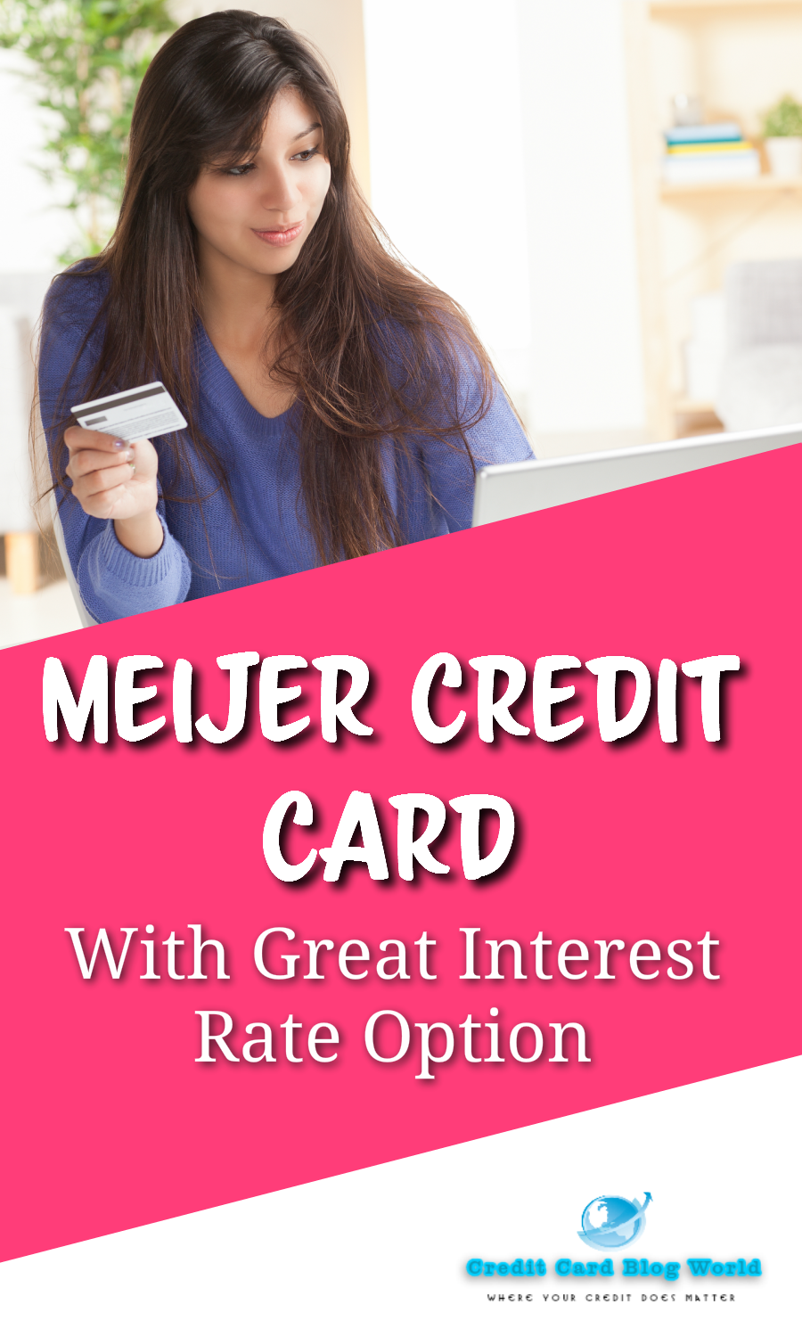 How Long Does It Take To Get Meijer Credit Card