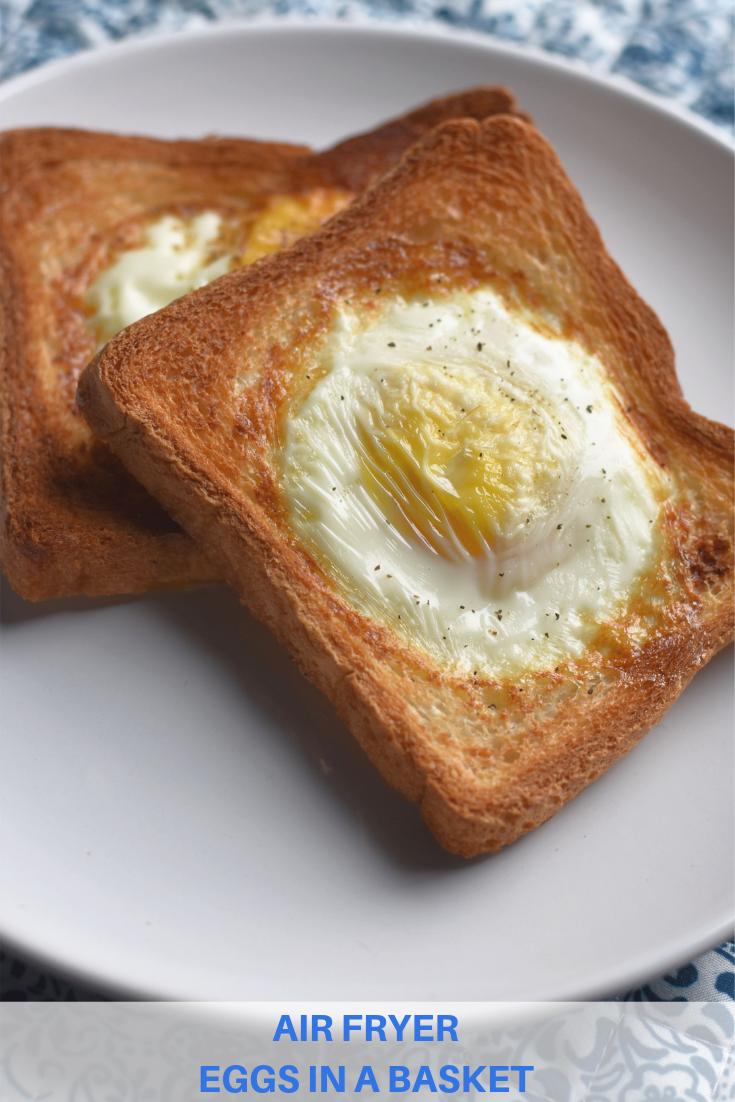 Air Fryer Eggs In A Basket Recipe Air Fryer Recipes Vegetarian