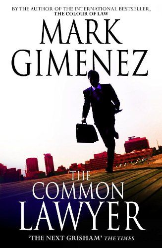 The Common Lawyer Kindle Edition By Mark Gimenez Mystery Thriller Amp Suspense Kindle Ebooks Amazon Com Disenos De Unas