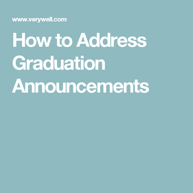 How To Address And Send Formal Graduation Announcements