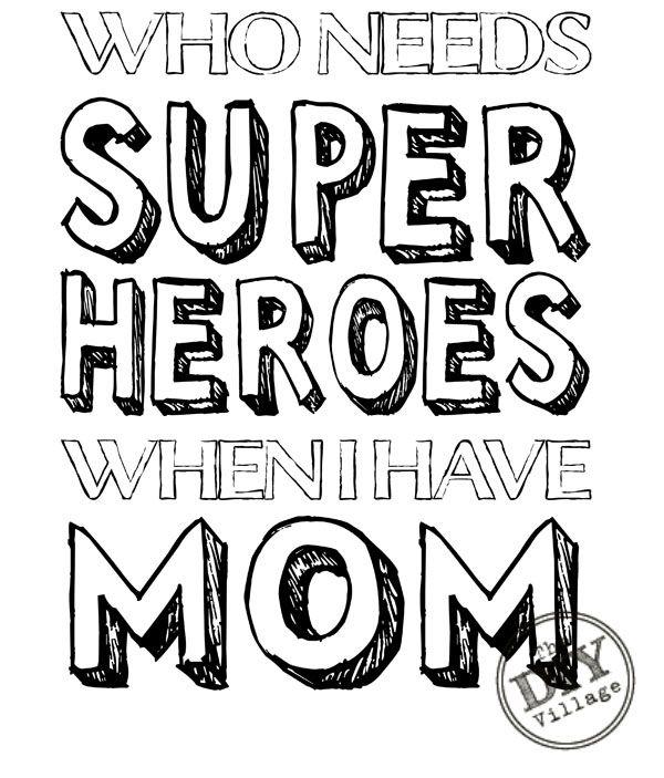Mom Superhero Printable Printable coloring sheets Superhero and