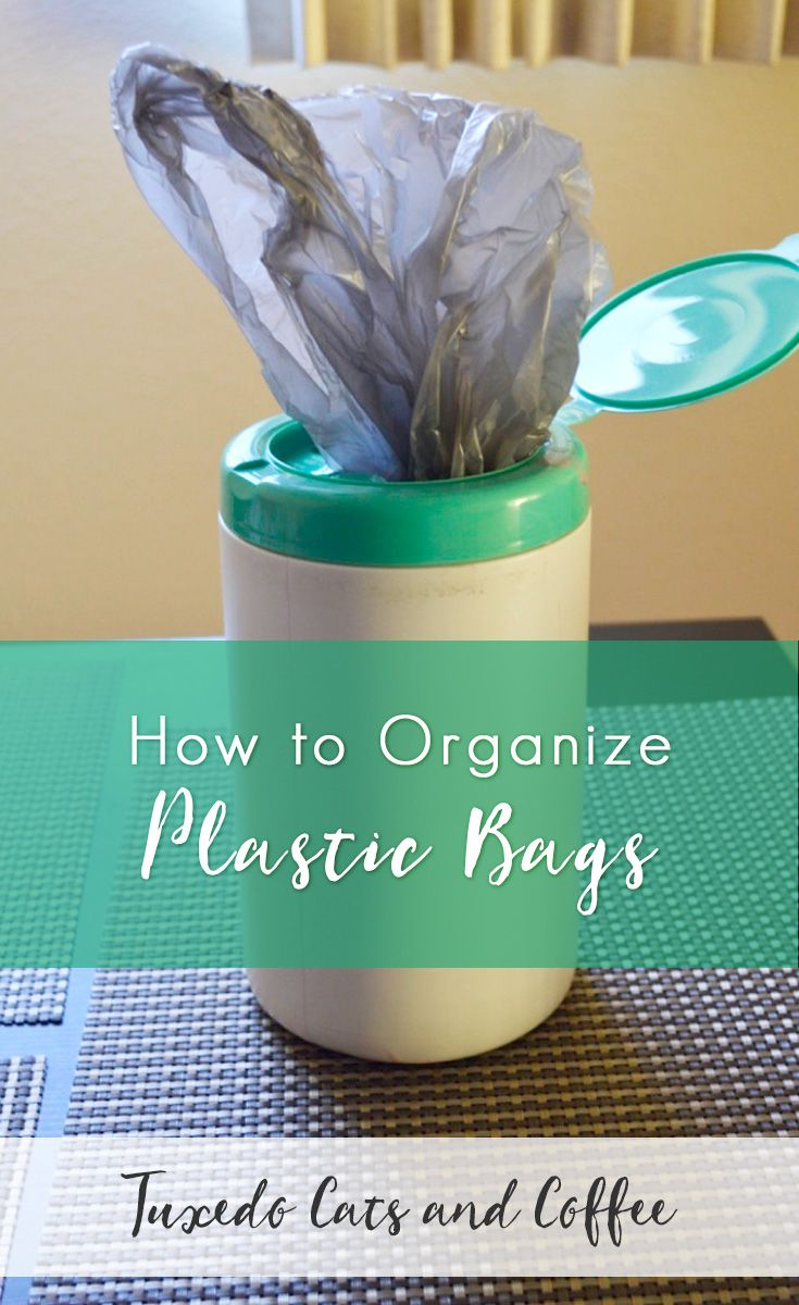 How to Organize Plastic Bags | Organizing Tips & Ideas | Pinterest ...