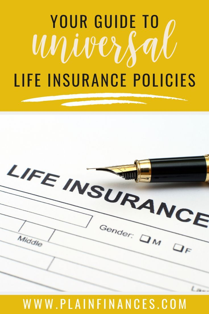 Universal Life Insurance: A Policy that Combines Life ...