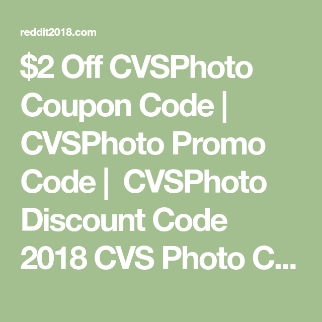 2 off cvsphoto coupon code cvsphoto promo code cvsphoto