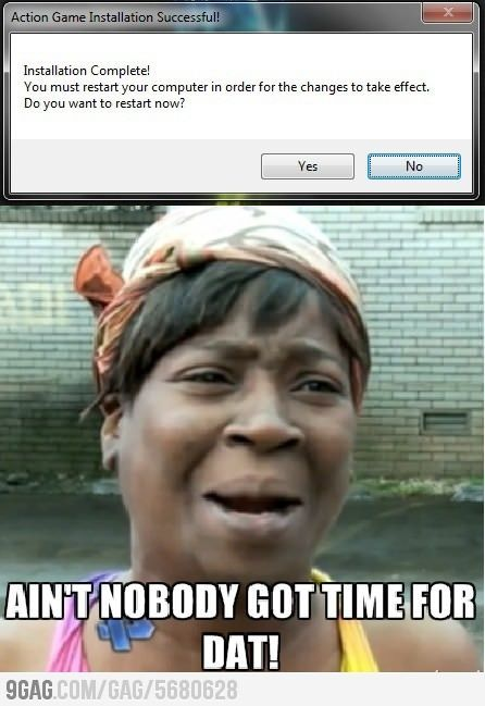 Aint Nobody Got Time For That Yes You Do Change The
