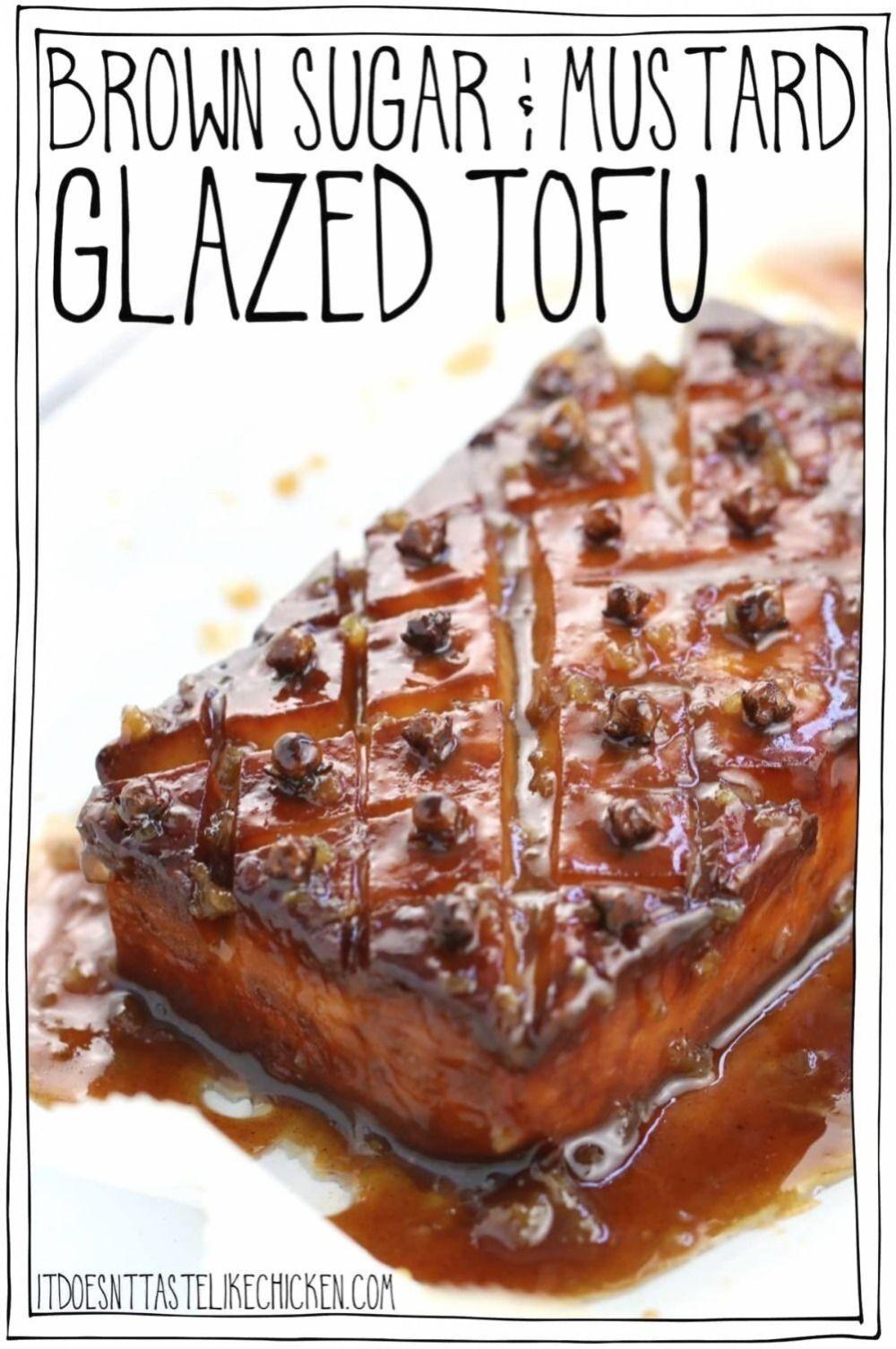 Sucre Brun Moutarde Vitrage Tofu Juste Ingredients Et Facile A Faire Inspire Par Jambon Glace A Ce Tofu Roti E En 2020 Idee Recette Nourriture De Paques Nourriture