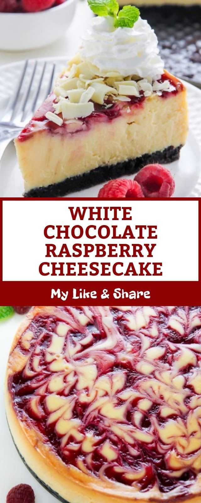 WHITE CHOCOLATE RASPBERRY CHEESECAKE #whitechocolateraspberrycheesecake