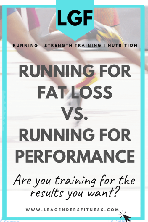 Photo of What Are You Training For? Running for Performance Vs. Running for Weight Loss — Lea Genders Fitness