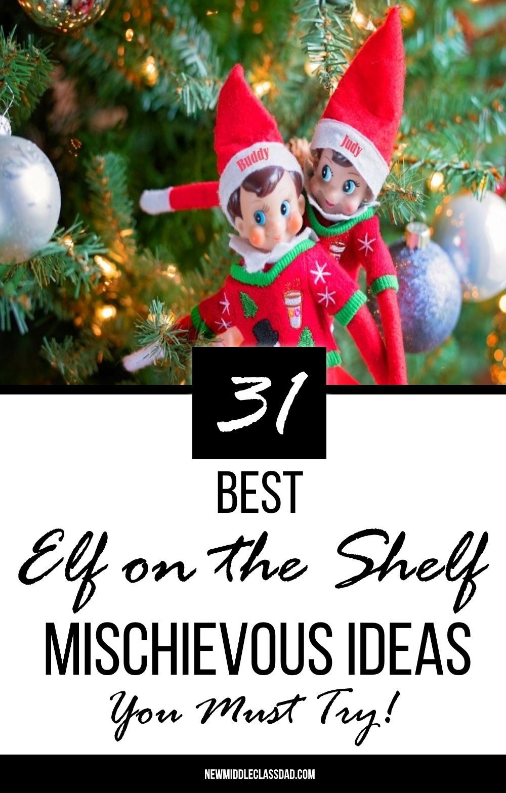 31 Best Elf on the Shelf Mischievous Ideas You Must Try!